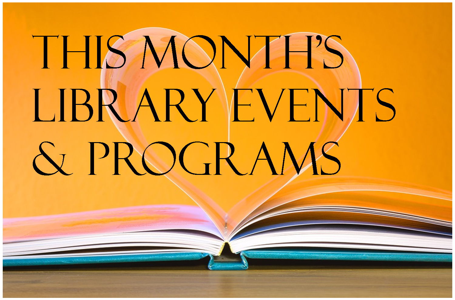 Monthly Events Newsletter